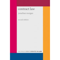 Great Debates in Contract Law by Jonathan Morgan, 9781137481597