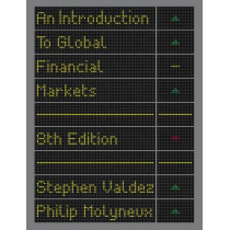An Introduction to Global Financial Markets by Stephen Valdez, 9781137497550