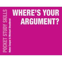 Where's Your Argument? by Michael Shoolbred, 9781137534736