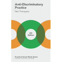 Anti-Discriminatory Practice: Equality, Diversity and Social Justice by Neil Thompson, 9781137586650