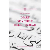 Diary of a Child Called Souad by Nawal El-Saadawi, 9781137589361