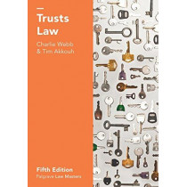 Trusts Law by Charlie Webb, 9781137606723