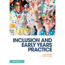 Inclusion and Early Years Practice by Kathy Brodie, 9781138017306
