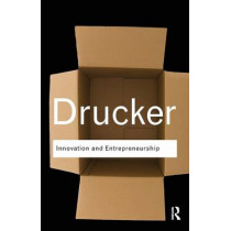 Innovation and Entrepreneurship by Peter Drucker, 9781138019195
