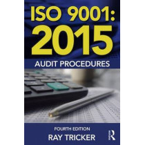 ISO 9001:2015 Audit Procedures by Ray Tricker, 9781138025899