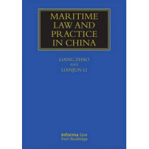 Maritime Law and Practice in China by Liang Zhao, 9781138639959