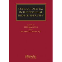 Conduct and Pay in the Financial Services Industry: The regulation of individuals by Thomas Ogg, 9781138680876