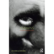 Clowns: In conversation with modern masters by Ezra LeBank, 9781138779938