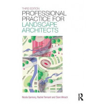 Professional Practice for Landscape Architects by Rachel Tennant, 9781138785977