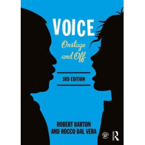 Voice: Onstage and Off by Robert Barton, 9781138918580