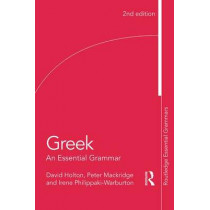 Greek: An Essential Grammar by David Holton, 9781138930681