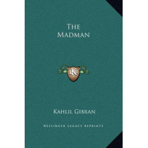 The Madman by Kahlil Gibran, 9781169198241