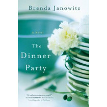 The Dinner Party by Brenda Janowitz, 9781250007872