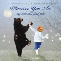 Wherever You are by Nancy Tillman, 9781250017970
