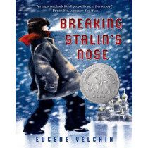 Breaking Stalin's Nose by Eugene Yelchin, 9781250034106