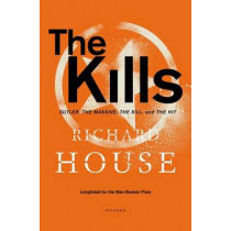 Kills by Richard House, 9781250052438