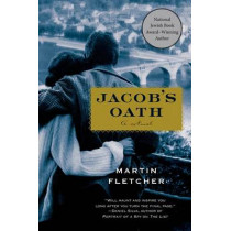 Jacob's Oath by Martin Fletcher, 9781250054661