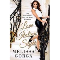 Love Italian Style by Melissa Gorga, 9781250054937
