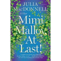 Mimi Malloy, at Last! by Julia MacDonnell, 9781250063779