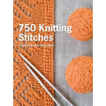 750 Knitting Stitches: The Ultimate Knit Stitch Bible by Pavilion Books, 9781250067180