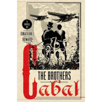 The Brothers Cabal by Jonathan L. Howard, 9781250073969