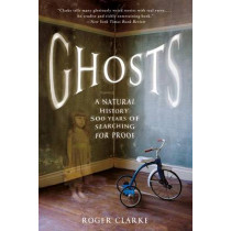 Ghosts by Roger Clarke, 9781250076090