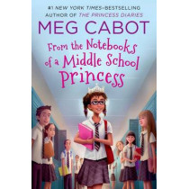 From the Notebooks of a Middle School Princess by Meg Cabot, 9781250079848