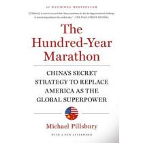 The Hundred-Year Marathon by Michael Pillsbury, 9781250081346