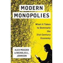 Modern Monopolies by Alex Moazed, 9781250091895