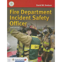 Fire Department Incident Safety Officer by David W. Dodson, 9781284041958