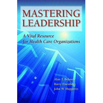 Mastering Leadership by Alan T. Belasen, 9781284043235