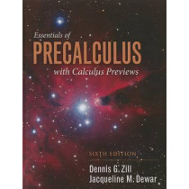 Essentials Of Precalculus With Calculus Previews by Dennis G. Zill, 9781284056327