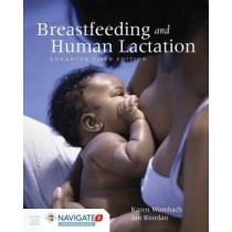 Breastfeeding And Human Lactation, Enhanced Fifth Edition by Karen Wambach, 9781284093957