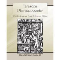 Tarascon Pharmacopoeia 2016 Professional Desk Reference Edition by Richard J. Hamilton, 9781284095302