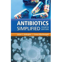 Antibiotics Simplified by Jason C. Gallagher, 9781284111293