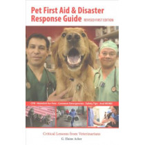 Pet First Aid And Disaster Response Guide by G. Elaine Acker, 9781284141863