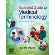 Illustrated Guide to Medical Terminology by Juanita J. Davies, 9781285174426
