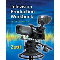 Student Workbook for Zettl's Television Production Handbook, 12th by Herbert Zettl, 9781285464879