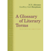 A Glossary of Literary Terms by Geoffrey Galt Harpham, 9781285465067