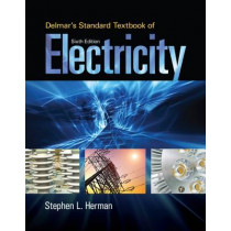 Delmar's Standard Textbook of Electricity by Stephen L. Herman, 9781285852706