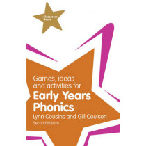 Games, Ideas and Activities for Early Years Phonics by Gill Coulson, 9781292000978