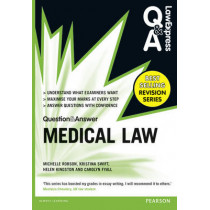 Law Express Question and Answer: Medical Law by Michelle Robson, 9781292002897