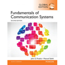Fundamentals of Communication Systems, Global Edition by John G. Proakis, 9781292015682
