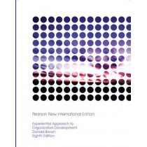 Experiential Approach to Organization Development: Pearson New International Edition by Donald R. Brown, 9781292020549