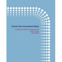 Foundations of Behavioral Neuroscience: Pearson New International Edition by Neil R. Carlson, 9781292021966