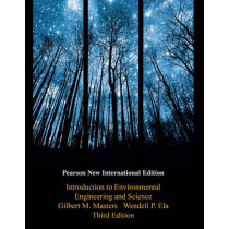 Introduction to Environmental Engineering and Science: Pearson New International Edition by Gilbert M. Masters, 9781292025759