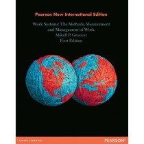 Work Systems: Pearson New International Edition: The Methods, Measurement & Management of Work by Mikell P. Groover, 9781292027050