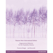 Organizational Behaviour for the Hospitality Industry:Pearson New International Edition by Florence Berger, 9781292040264