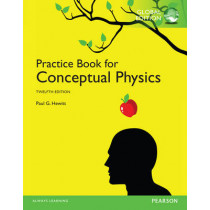 The Practice Book for Conceptual Physics, Global Edition by Paul G. Hewitt, 9781292057149