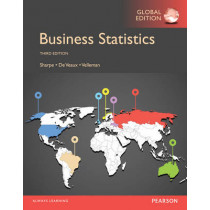 Business Statistics, Global Edition by Norean R. Sharpe, 9781292058696